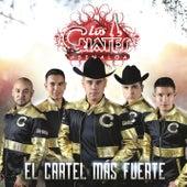 El Cartel Más Fuerte de Los Cuates De Sinaloa