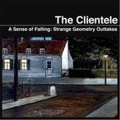 A Sense of  Falling: Strange Geometry Outtakes de The Clientele