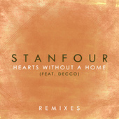 Hearts Without A Home (Remixes) von Stanfour
