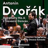 Dvořák: Symphony No. 6 in D Major, Op. 60 & 2 Slavonic Dances von Houston Symphony Orchestra