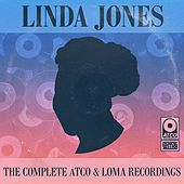The Complete Atco, Loma & Warner Bros. Recordings by Linda Jones