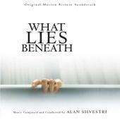 What Lies Beneath (Original Motion Picture Soundtrack) by Alan Silvestri