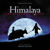 Himalaya: The Rearing Of A Chief (Original Motion Picture Soundtrack) de Bruno Coulais