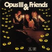 Opus III & Friends de Opus III