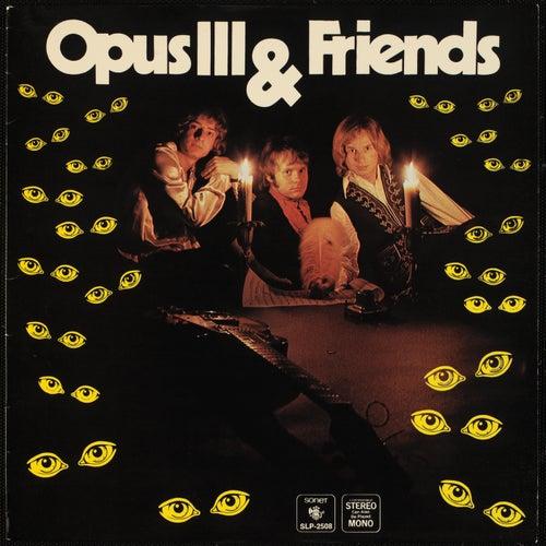 Opus III & Friends by Opus III