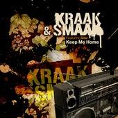 Keep Me Home (feat. Dez) by Kraak & Smaak