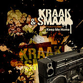 Keep Me Home (feat. Dez) de Kraak & Smaak