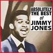 Absolutely The Best Of Jimmy Jones by Jimmy Jones