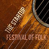 The Startup: Festival of Folk by Various Artists