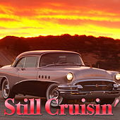 Still Cruisin' de Various Artists