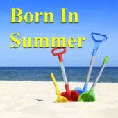 Born in Summer de Various Artists
