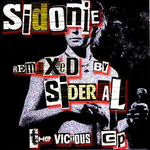 Sidonie Remixed By Sideral by Sidonie