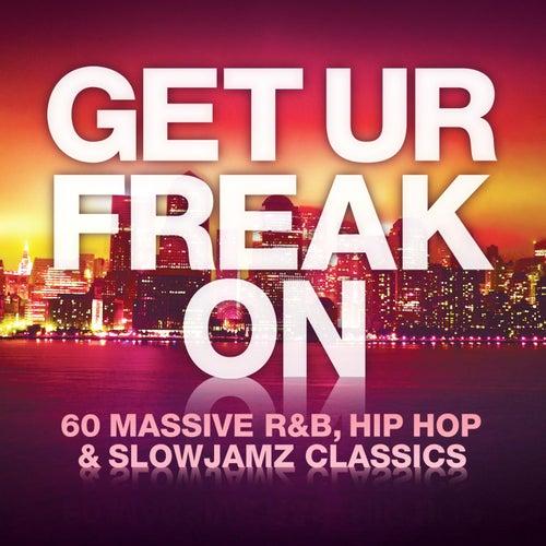 Get Ur Freak On van Various Artists