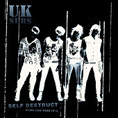 Self Destruct - Punk Can Take It II by U.K. Subs