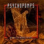 Six Six Six Nights In Hell by Psychopomps
