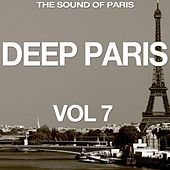 Deep Paris, Vol. 7 (The Sound of Paris) de Various Artists