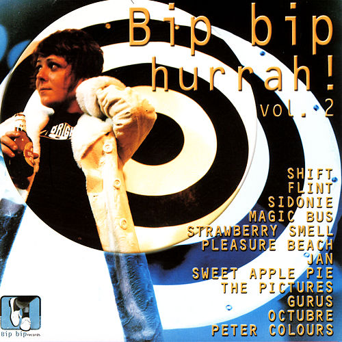 Bip Bip Hurrah! Vol.2 by Various Artists