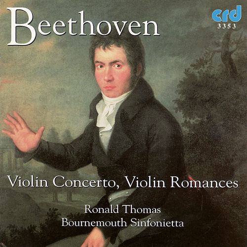 Beethoven: Violin Concerto Etc by The Bournemouth Sinfonietta