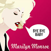 Bye Bye Baby von Marilyn Monroe