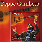 Good News From Home by Beppe Gambetta