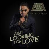 Ain't Looking For Love (feat. Buffalo Souljah) von Ash
