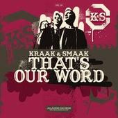 That's Our Word - Single von Kraak & Smaak