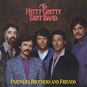 Partners, Brothers And Friends by Nitty Gritty Dirt Band