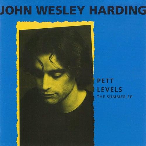 Pett Levels - The Summer EP by John Wesley Harding