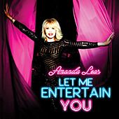 Let Me Entertain You von Amanda Lear