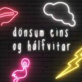 Dönsum (Eins Og Hálfvitar) de Friðrik Dór