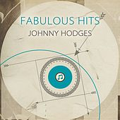 Fabulous Hits by Johnny Hodges