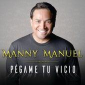 Pégame Tu Vicio de Manny Manuel