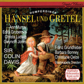Humperdinck: Hänsel und Gretel (Highlights) de Sir Colin Davis