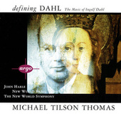 Defining Dahl - The Music Of Ingolf Dahl von Michael Tilson Thomas