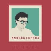 Mil Ciudades by Andrés Cepeda