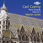 Czerny: Piano Sonatas, Vol. 3 by Martin Jones