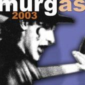 Murgas 2003 de Various Artists