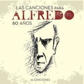 Las Canciones para Alfredo Zitarrosa 80 Años by Cacho Labandera
