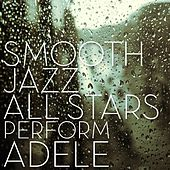 Smooth Jazz All Stars Perform Adele de Smooth Jazz Allstars