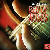 Bed of Roses, Vol. 1 de Classics IV