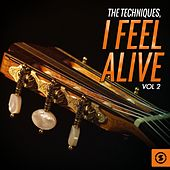 I Feel Alive, Vol. 2 de The Techniques