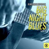 Big Night Blues, Vol. 2 by Blind Lemon Jefferson