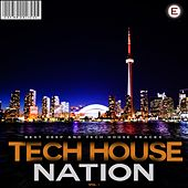 Tech House Nation, Vol. 1 by Various Artists