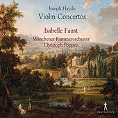 Haydn: Violin Concerto Nos. 1, 3 & 4 by Isabelle Faust