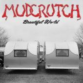 Beautiful World de Mudcrutch