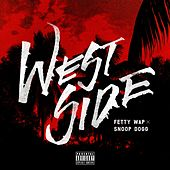 Westside (feat. Snoop Dogg) by Fetty Wap