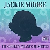 The Complete Atlantic Recordings von Jackie Moore