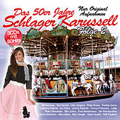 Das 50er Jahre Schlager Karussell Folge 2 by Various Artists