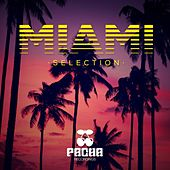 Pacha Recordings Miami Selection by Various Artists