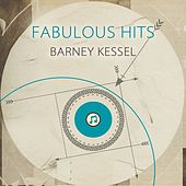 Fabulous Hits by Barney Kessel